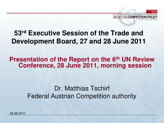 53 rd  Executive Session of the Trade and Development Board, 27 and 28 June 2011