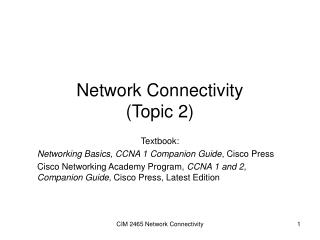Network Connectivity (Topic 2)
