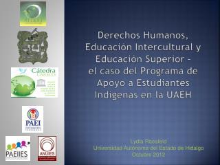 Derechos Humanos,  Educación Intercultural y Educación Superior –