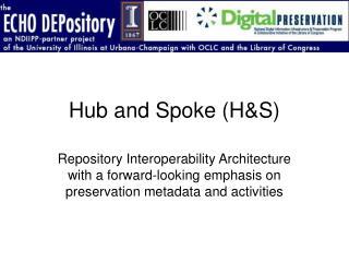 Hub and Spoke HS