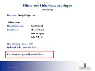 Klimat- och Sårbarhetsutredningen (M2005:03)