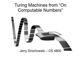 "Turing Machines from ""On Computable Numbers"""