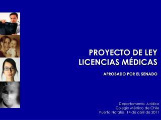 PROYECTO DE LEY LICENCIAS MÉDICAS APROBADO POR EL SENADO