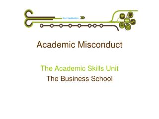 Academic Misconduct The Academic Skills Unit The Business School