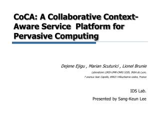 CoCA: A Collaborative Context-Aware Service  Platform for Pervasive Computing