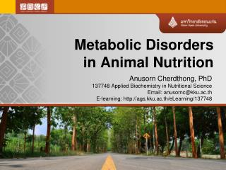 Metabolic Disorders  in  Animal Nutrition