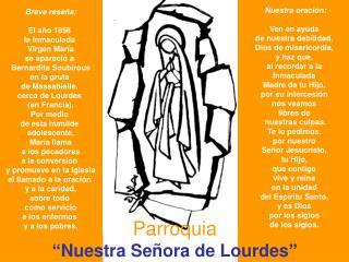 """Parroquia """"Nuestra Señora de Lourdes"""""""