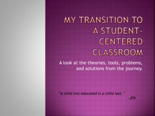 My Transition to a student-centered classroom