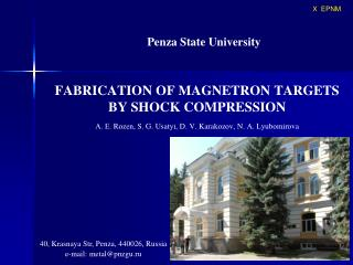 FABRICATION OF MAGNETRON TARGETS BY SHOCK COMPRESSION   . . Rozen, S. G. Usatyi, D. V. Karakozov, N. . Lyubomirova