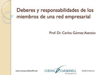 Deberes y responsabilidades de los miembros de una red empresarial