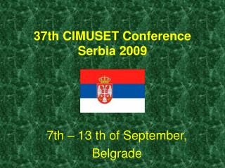 37th CIMUSET Conference  Serbia 2009