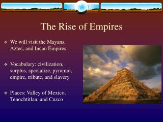The Rise of Empires