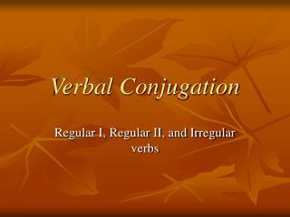 Verbal Conjugation