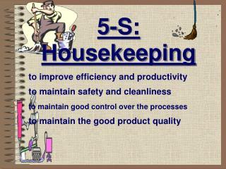 5-S: Housekeeping