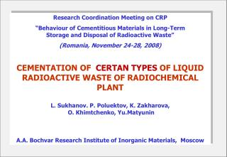 "Research Coordination Meeting on CRP  ""Behaviour of Cementitious Materials in Long-Term"