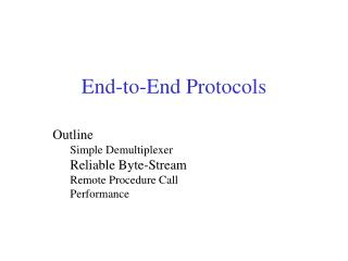 End-to-End Protocols