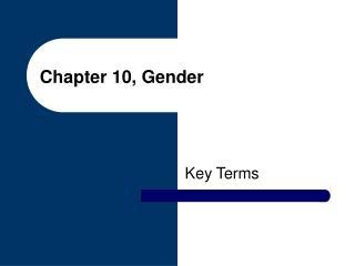 Chapter 10, Gender