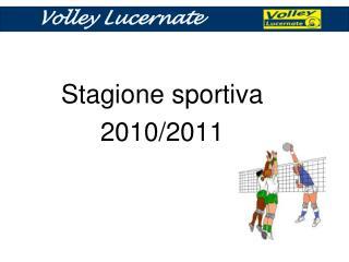 Stagione sportiva  2010/2011
