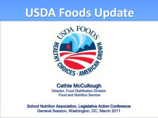 USDA Foods Update