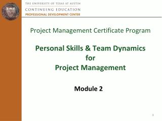 Project Management Certificate Program Personal Skills & Team Dynamics  for  Project Management