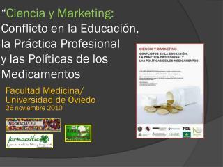 Facultad Medicina/ Universidad de Oviedo 26 noviembre 2010