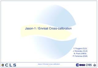 Jason-1 / Envisat Cross-calibration