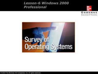 Lesson-6 Windows 2000  Professional
