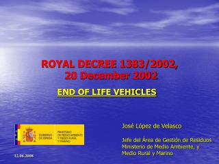 ROYAL DECREE 1383/2002,  20 December 2002