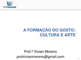 Prof.ª Vivian Moreno profvivianmoreno@gmail