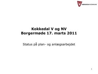 Kokkedal V og NV Borgermøde 17. marts 2011
