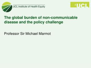 The global burden of non-communicable disease and the policy challenge