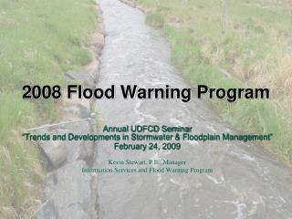 2008 Flood Warning Program