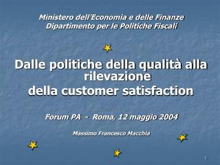 Ministero dell'Economia e delle Finanze Dipartimento per le Politiche Fiscali