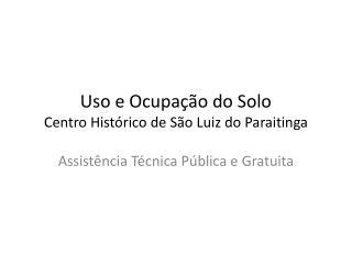 Uso e Ocupação do Solo   Centro Histórico de São Luiz do  Paraitinga