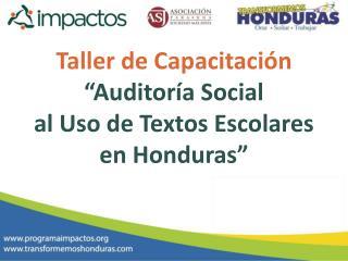 """Taller de Capacitación """"Auditoría Social  al Uso de Textos Escolares en Honduras"""""""