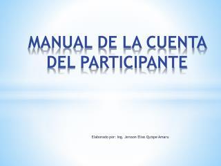 MANUAL DE LA CUENTA DEL PARTICIPANTE