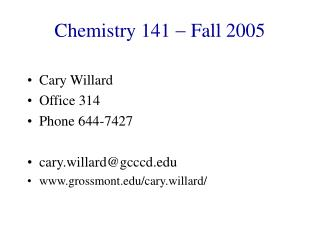 Chemistry 141    Fall 2005