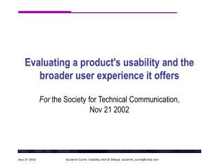 Evaluating a product's usability and the broader user experience it offers