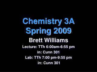 Chemistry 3A Spring 2009