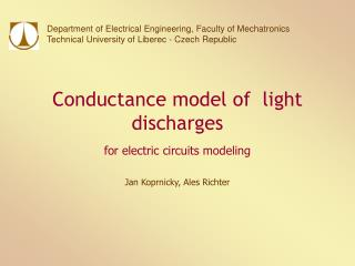 Conductance model of  light discharges