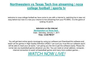 Northwestern vs Texas Tech live streaming | ncca college foo
