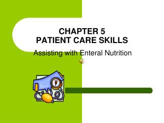 CHAPTER 5 PATIENT CARE SKILLS
