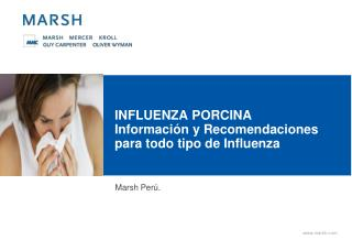 INFLUENZA PORCINA  Información y Recomendaciones para todo tipo de Influenza