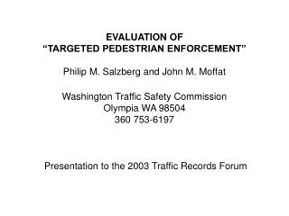 Presentation to the 2003 Traffic Records Forum