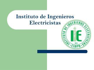 Instituto  de Ingeniero s  Electricistas