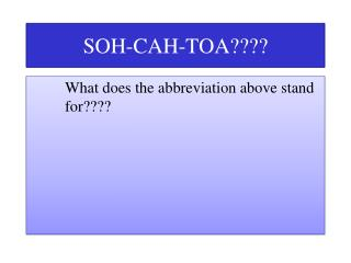 SOH-CAH-TOA????