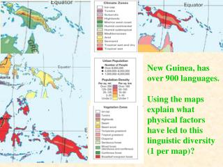 New Guinea, has over 900 languages.