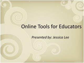 Online Tools for Educators