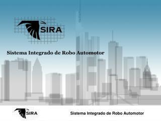 Sistema Integrado de Robo Automotor