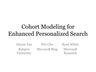 Cohort Modeling for Enhanced Personalized Search